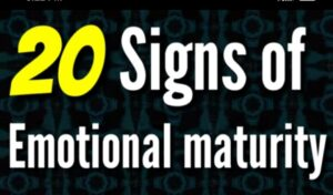 20 sings of emotional maturity